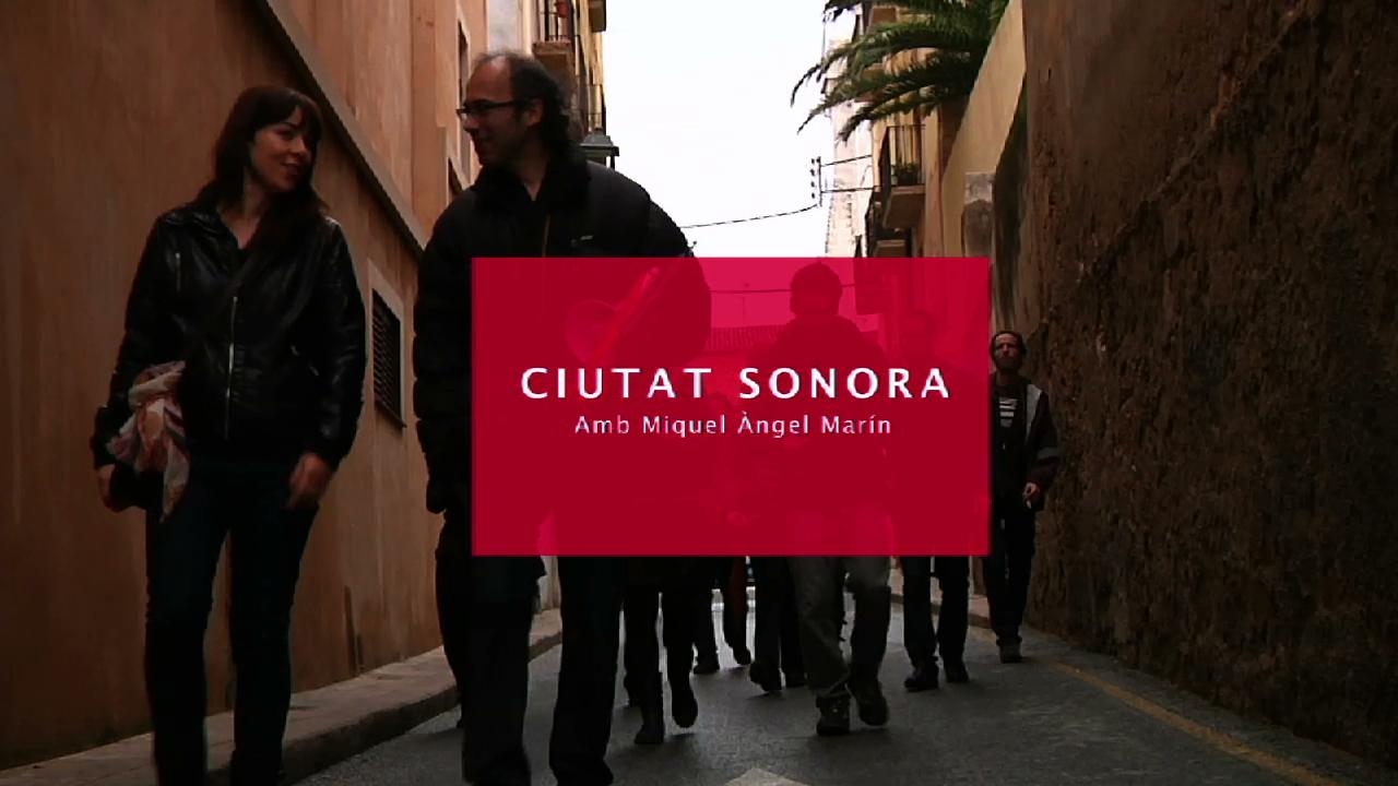 Ciutat sonora, amb Miquel Àngel Marín