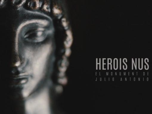 Herois Nus, el monument de Julio Antonio